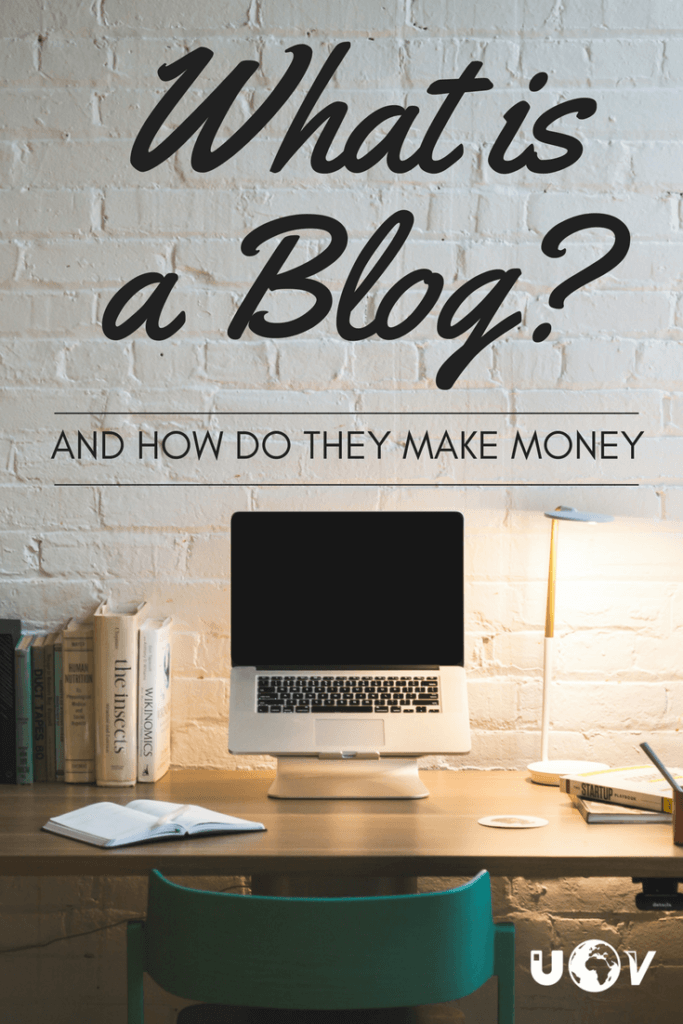 What is a Blog? What do Bloggers do? How do Bloggers make money and everything else you need to know about the Blogging industry