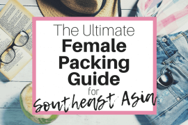The Ultimate Southeast Asia Women's Packing Guide Featured Image