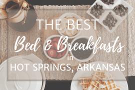 best bed and breakfast in Hot Springs Arkansas